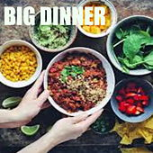 Big Dinner by Various Artists