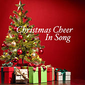 Christmas Cheer In Song de Various Artists