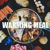 Warming Meal von Various Artists