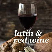 Latin & Red Wine de Various Artists