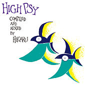 High Psy (compiled and Mixed by HIKARU) de Various Artists