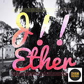 Ether by J.