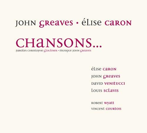 Chansons… de John Greaves