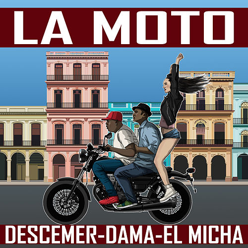 La Moto by Descemer Bueno