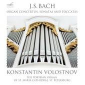 Bach: Organ Concertos, Sonatas and Toccatas by Konstantin Volostnov