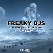 Fly Away by Freaky DJ's