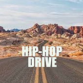 Hip-Hop Drive de Various Artists