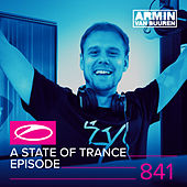 A State Of Trance Episode 841 by Various Artists