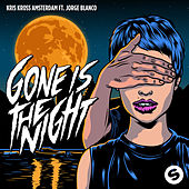 Gone Is The Night de Kris Kross Amsterdam