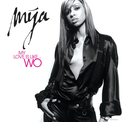My Love Is Like...Wo by Mya