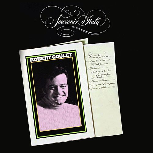 Souvenir Italie de Robert Goulet