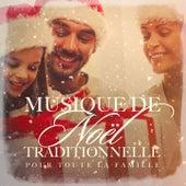 Musique de Noël traditionnelle pour toute la famille de Various Artists