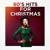 80's Hits for Christmas by Various Artists
