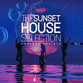 The Sunset House Selection, Vol. 3 by Various Artists
