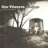 Y Sus Secuaces de Don Vilanova Botafogo