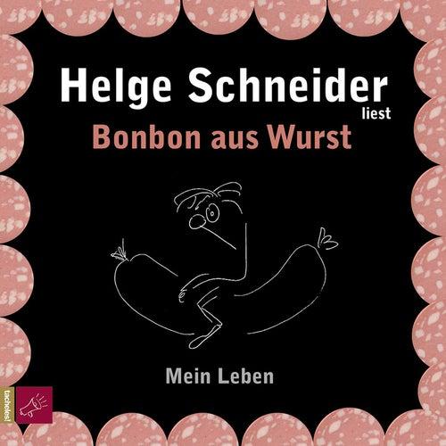 Bonbon aus Wurst by Helge Schneider