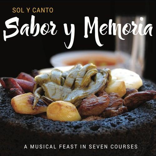 Sabor y Memoria by Sol Y Canto