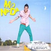 Con Toda la Fuerza by Monada