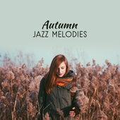 Autumn Jazz Melodies by The Jazz Instrumentals