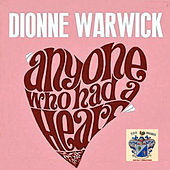 Anyone Who Had a Heart de Dionne Warwick