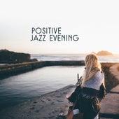 Positive Jazz Evening by Smooth Jazz Park