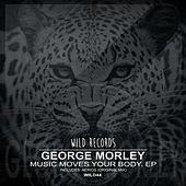 Music Moves Your Body by George Morley
