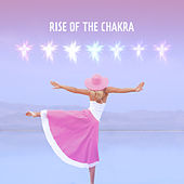 Rise of The Chakra de Ambient Music Therapy