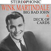 Big Bad John & Deck of Cards von Wink Martindale