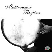 Mediterranean Rhythms by Various Artists