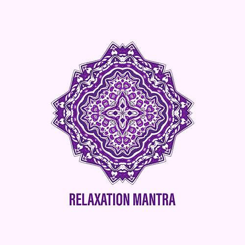 Relaxation Mantra by The Buddha Lounge Ensemble