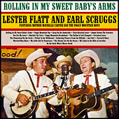 Rolling In My Sweet Baby's Arms de Flatt and Scruggs
