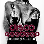 Disco Deep, Vol. 3 (Tech House Selection) by Various Artists
