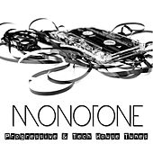 Monotone - Progressive & Tech House Tunes von Various Artists
