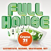 Full House, Vol. 2 (Presented by Creme 21 Der Club) de Various Artists