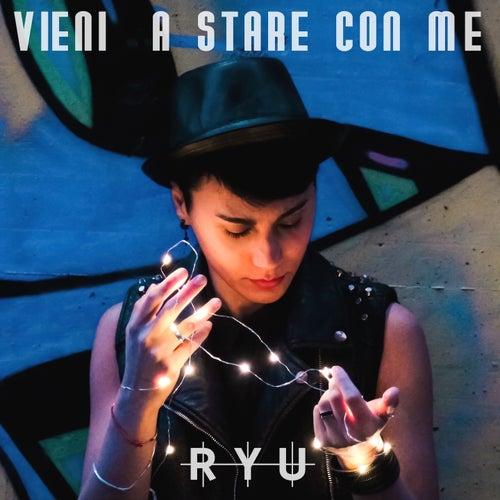 Vieni a stare con me by Ryu