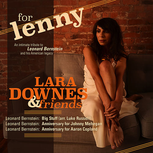 For Lenny, Episode 3: Big Stuff by Lara Downes