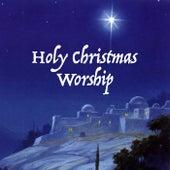 Holy Christmas Worship de Various Artists