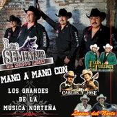 Mano a Mano Con los Grandes de la Música Norteña by Los Sementales de Nuevo León