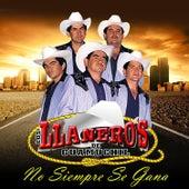 No Siempre Se Gana by Los LLaneros de Guamúchil