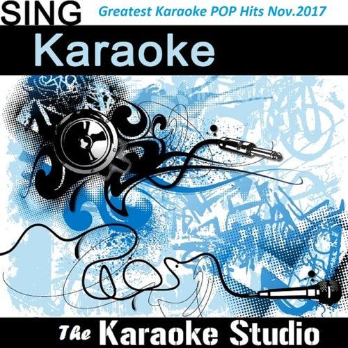 Greatest Karaoke Pop Hits of November 2017 by The Karaoke Studio (1) BLOCKED