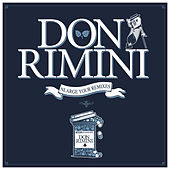 Nlarge Your Remixes by Don Rimini
