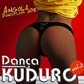 Dança kuduro Vol 2 - Kuduro & Dancefloor by Various Artists
