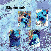 Bluemonk by Susan Booker Morris and Bluemonk