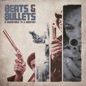 Beats & Bullets - Soundtrack to a Shootout von Various Artists