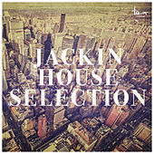 Jackin House Selection by Various Artists