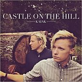 Castle On the Hill (Acoustic) di Kaiak