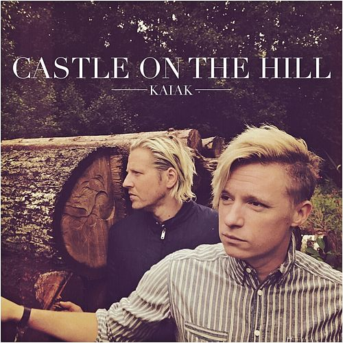 Castle On the Hill (Acoustic) by Kaiak