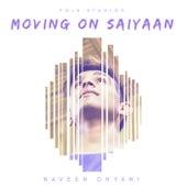 Moving on Saiyaan von Folk Studios