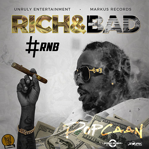 Rich & Bad [#RnB] - Single by Popcaan