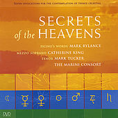 Secrets of the Heavens With Mark Rylance, Mark Tucker and Catherine King by The Marini Consort